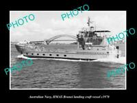 OLD 8x6 HISTORIC PHOTO OF AUSTRALIAN NAVY HMAS BRUNEI LANDING VESSEL c1970