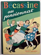 Bécassine au pensionnat Pinchon Ed. Gautier-Languereau TBE