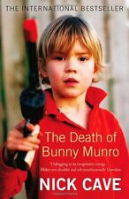 The Death of Bunny Munro,Nick Cave- 9781847673787