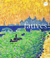 Fauves by Judi Freeman