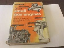 ALL ABOUT SMALL GAS ENGINES HOW TO FIX 2 CYCLE AND 4 CYCLE