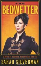 The Bedwetter: Stories of Courage, Redemption, and