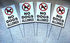"""(4) NO DOGS ALLOWED Coroplast Signs with Stakes 8""""x12"""" New"""