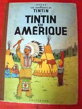 """les aventures de """"Tintin"""" """"Tintin en Amérique""""édition de 1961 C"""