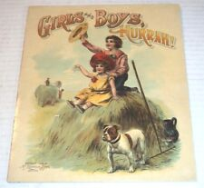 1906 McLoughlin Bros. GIRLS AND BOYS, HURRAH!  w/ 7 BRIGHT CHROMOLITHOGRAPHS