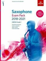 Saxophone Exam Pack 2018-2021, ABRSM Grade 1 Selected from the ... 9781786010278