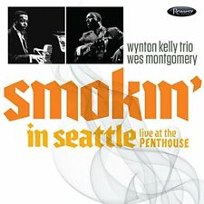 SMOKIN IN SEATTLE - MONTGOMERY WESWYNTON KELLY [CD]