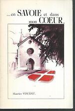 Voglans Villarcher.En Savoie et dans mon coeur...Maurice VINCENT.Dédicacé. BB2