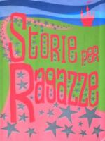 Storie For Girls Aa.vv. Editions The 2006