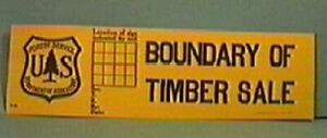 Old Forest Service Sign BOUNDARY OF TIMBER SALE