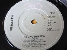 """THE DOOLEYS - THE CHOSEN FEW      7"""" VINYL"""