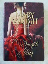 A SECRET AFFAIR by Mary Balogh - 1st Edition HC 2010