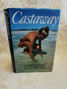 Book Of Castaway A Story Of Survival Lucy Irvine - 1983