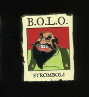 Cast Exclusive Villains Be On the Look Out B.O.L.O. Stromboli Disney Pin 111788