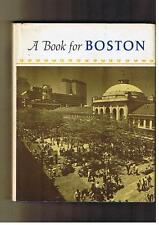 A Book for Boston: In which are gathered essays, s