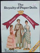 Royalty of Paper Dolls Book Marta Krebs German Embossed 4 Dolls 12 Outfits