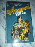THE ASSASSIN BOSTON BUST-OUT #3 PETER MCURTIN 1973 PBO