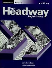 New Headway English Course: Workbook (with Key) Intermediate level