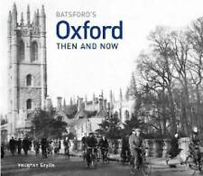Oxford Then and Now by Ian Harrison, Vaughan Grylls (Hardback, 2009)