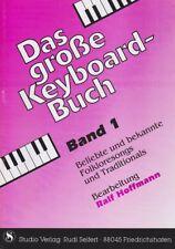 DAS GROẞE KEYBOARD - BUCH Band 1 beliebte und bekannte Folkloresongs u. Tradit.