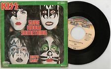 "7"" - Single  KISS  Sure Know Something / Dirty Livin' BF 18684 bellaphon 1979"