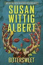 Bittersweet (China Bayles) by Susan Wittig Albert