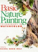 Basic Nature Painting: Techniques in Watercolor (B