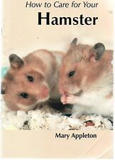 How To Care For Your Hamster by Mary Appleton (paperback)