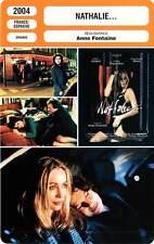 FICHE CINEMA : NATHALIE - Ardant,Béart,Depardieu,Fontaine 2004