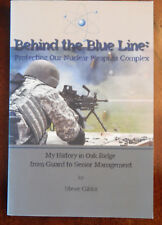Behind the Blue Line: Protecting our Nuclear Weapons Complex (Oak Ridge Nat Lab)