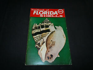 Handbook of Florida Shells from Great Outdoors Association. 1957 48 pg booklet