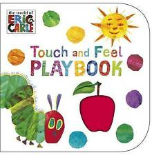 The Very Hungry Caterpillar: Touch and Feel Playbook: Eric Carle by Eric Carle (Board book, 2013)