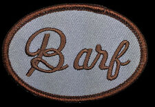 SPACEBALLS MOVIE BARF JOHN CANDY EMBROIDERED IRON  ON 3.0 INCH BARF MOG PATCH