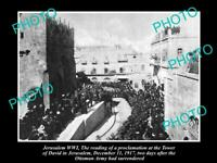 OLD POSTCARD SIZE PHOTO OF JERUSALEM PROCLAMATION AT THE TOWER OF DAVID 1917