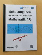 Schulaufgaben von bayerischen Gymnasien - Mathematik 10