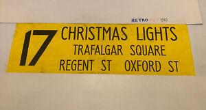 "London Bus Blind 30b 2000 42"" 17 Christmas Lights Oxford Street Regent Trafalgar"