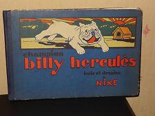 CHAMPION BILLY HERCULÈS - TEXTE ET DESSINS DE NIKÉ - 1928