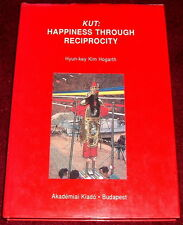 KUT: HAPPINESS THROUGH RECIPROCITY..HB EX 1st KOREAN SHAMANISM SHAMAN