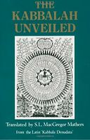 The Kabbalah Unveiled by S. L. MacGregor Mathers (Paperback)