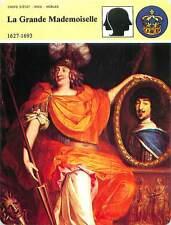 FICHE CARD Anne Marie Louise d'Orléans dite la Grande Mademoiselle Louis XIV 90s