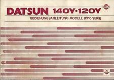 DATSUN 140 Y  120Y Betriebsanleitung 1978 Bedienungsanleitung Handbuch  BA