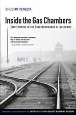 Inside the Gas Chambers Eight Months in the Sonderkommando of Auschwitz Venezia