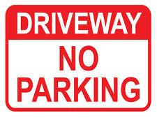 "SIGN ""DRIVEWAY NO PAKING 5mm corflute 300MM X 225MM"""