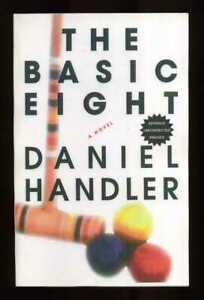 Daniel Handler - The Basic Eight; PROOF (Lemony Snicket)