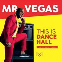 Mr Vegas - This Is Dancehall (The Grand Finale) (NEW CD)