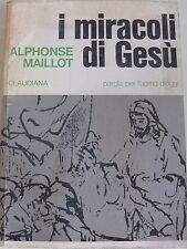 ALPHONSE MAILLOT I MIRACOLI DI GESÙ CLAUDIANA 1990