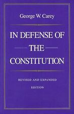 In Defense of the Constitution, Carey, George W., Acceptable Book