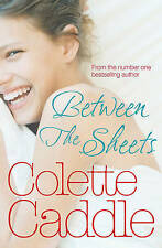 Between the Sheets by Colette Caddle
