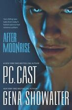 After Moonrise: PossessedHaunted by Cast, P.C., Showalter, Gena