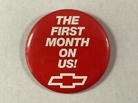 """VINTAGE Chevrolet """"The First Month Is On Us!"""" - Pinback Button"""